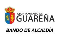 Bando de Alcaldía sobre la prohibición de desplazamiento de vecinos que tengan en Guareña una segunda residencia