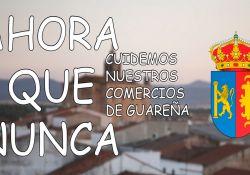 'Ahora + Que Nunca. Compra y Consume en Guareña'